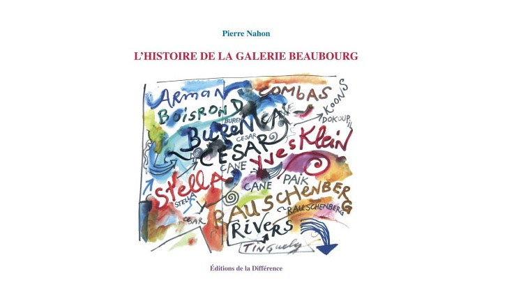 Pierre Nahon : L'Histoire de la Galerie Beaubourg